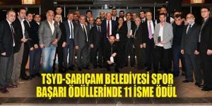TSYD-SARIÇAM BELEDİYESİ SPOR BAŞARI ÖDÜLLERİNDE 11 İSME ÖDÜL